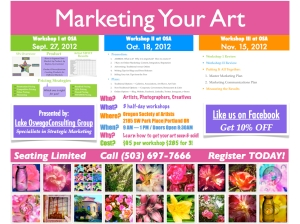 """Marketing Your Art"" Workshops ©2012 Lake Oswego Consulting Group"